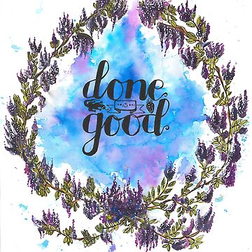 STICKER of Done is Good Wreath  by Mother-of-Psych