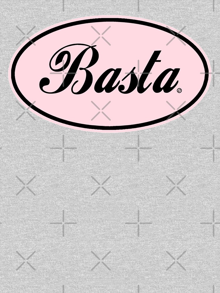 Basta - dusty pink- Italian/Spanish - Enough! by Thelittlelord