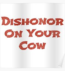 Dishonor on your cow Poster