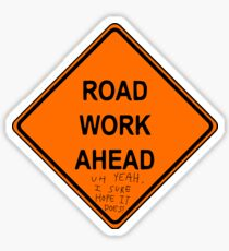 Road Work Ahead Vine Sticker Sticker
