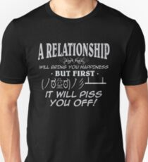 A relationship will bring you happiness but first it will piss you off! | Kaomoji Unisex T-Shirt