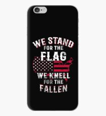 Memorial Day: We Stand For The Flag We Kneel For The Fallen Funny tee shirt iPhone Case