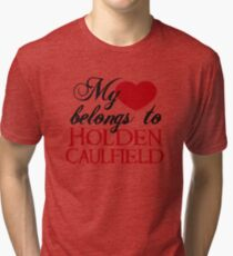 My Heart Belongs To Holden Caulfield Tri-blend T-Shirt