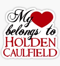 My Heart Belongs To Holden Caulfield Sticker