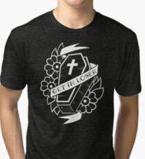 Get In Loser Coffin Tri-blend T-Shirt