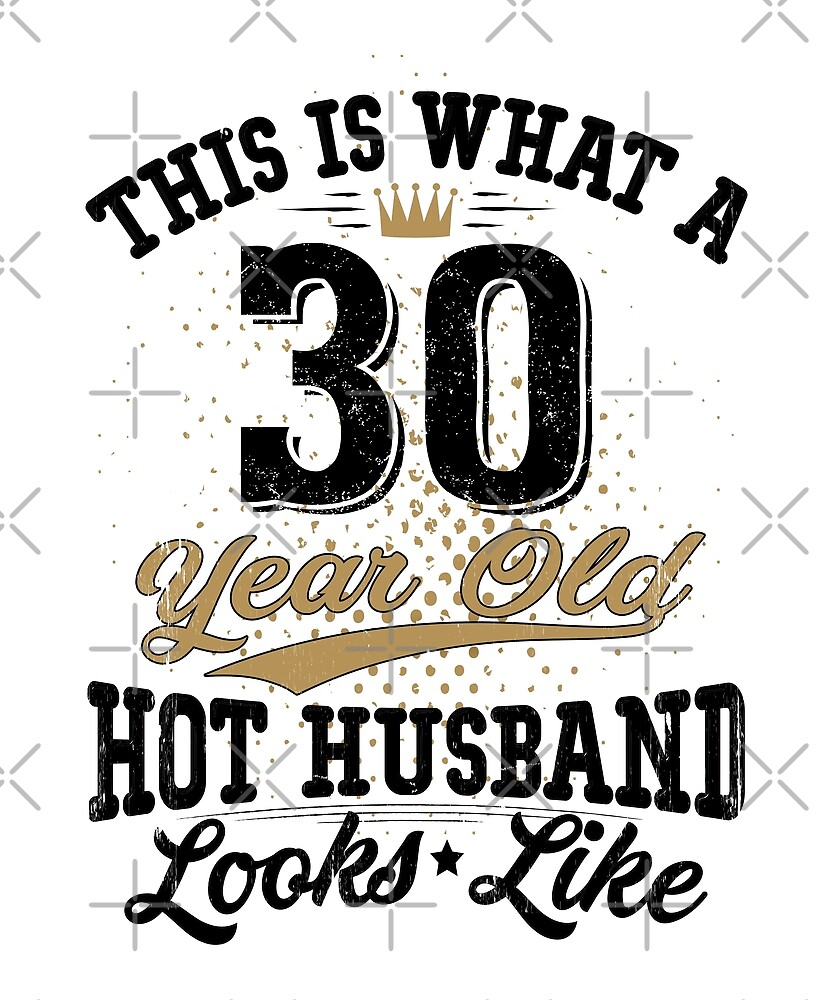 Vintage Husband Meaning 30th Birthday 30 Years Old