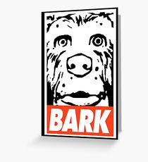 Obey Bark Dogs in the Isle of Wes Greeting Card