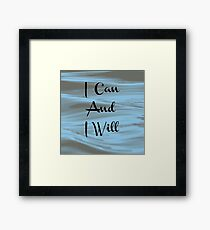 """I Can And I Will"" Digital Art Print Framed Print"