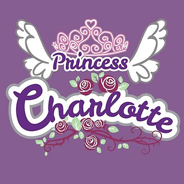 Princess Charlotte - Kids Customized Name Gifts, Royal Princess Name, Girls Name Gifts Custom by heavyhebi