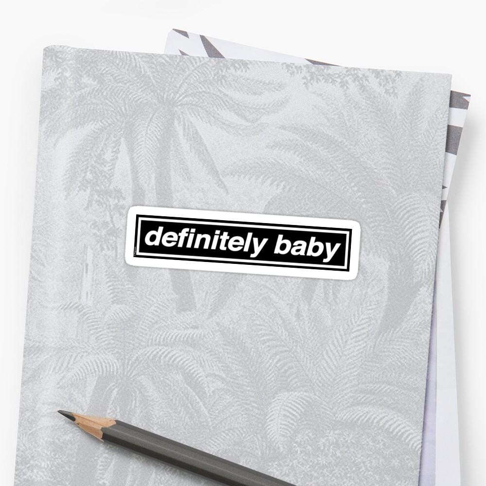 Definitiv Baby - OASIS Band Tribut Sticker