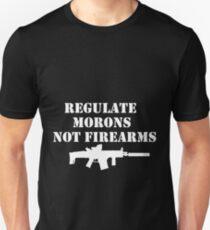 Regulate Morons Not Firearms Graphic Tee Unisex T-Shirt