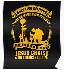Two Defining Forces Jesus Christ and the American Soldier Poster