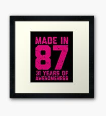 31st Birthday Gift Adult Age 31 Year Old Women Womens Framed Print
