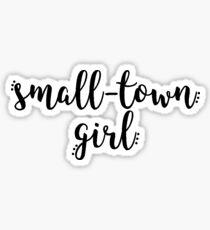 Small-Town Girl  Sticker