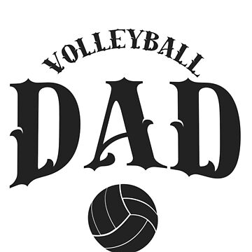 Volleyball Dad Shirt - Gift by TomGiant