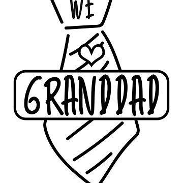 We Love Granddad Shirt - Grandfather Gift by TomGiant