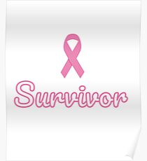 Breast Cancer Survivor Poster