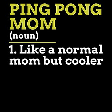 Ping Pong Mom by lo-qua-t