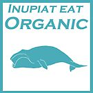 Inupiat Eat Organic - whale in blue by Rainey Hopson