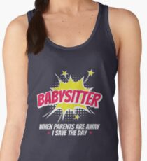 Babysitter When Parents Are Away I Save The Day Women's Tank Top