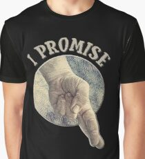 I Promise Graphic T-Shirt