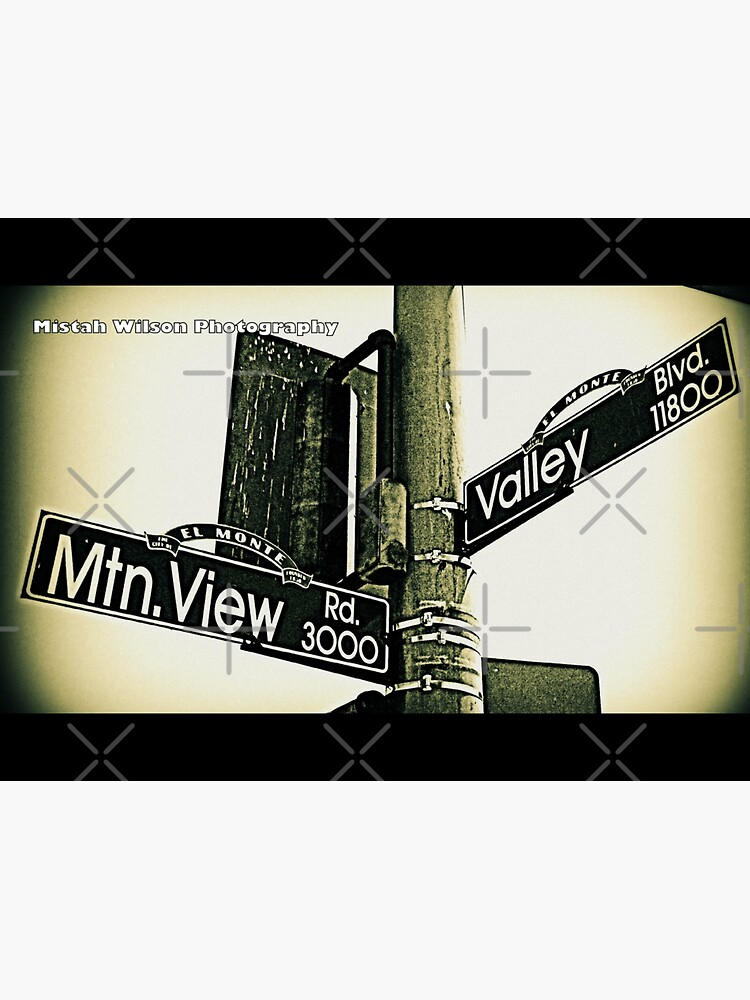 Mtn. View & Valley1 El Monte CA by Mistah Wilson Photography by MistahWilson