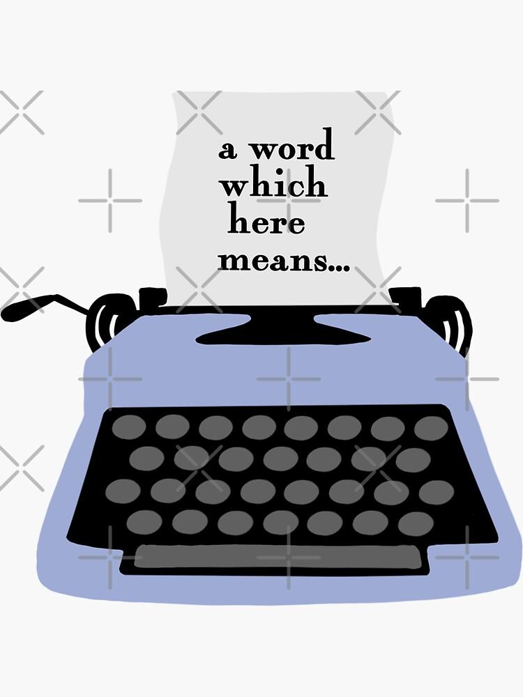 """""""Ein Wort, das hier bedeutet ..."""" / Eine Reihe von unglücklichen Ereignissen von klutterschmidt"""