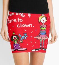 Träume groß und trau dich zum Clown Minirock