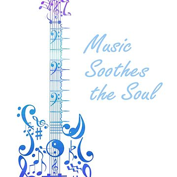 Music Soothes the Soul by saleire