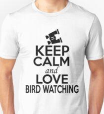 Keep Calm and Love Bird Watching Unisex T-Shirt