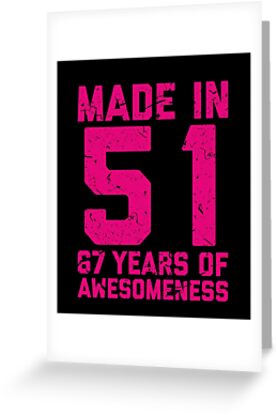 67th Birthday Gift Adult Age 67 Year Old Women Womens By Matt L