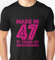 71st Birthday Gift Adult Age 71 Year Old Women Womens Unisex T Shirt