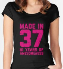 81st Birthday Gift Adult Age 81 Year Old Women Womens Fitted Scoop T Shirt