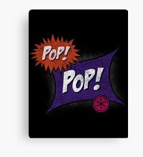 Pop POP! Canvas Print