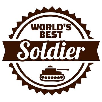 World's best soldier by Designzz