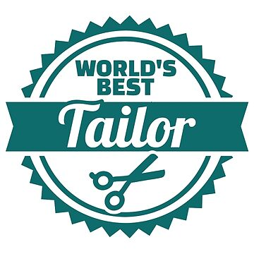 World's best tailor by Designzz
