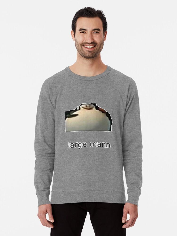 the latest 2aefc 951c8 'Large mann' Lightweight Sweatshirt by egg-bucket