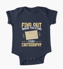 Cartographer Find Out Where You Stand Study Cartography Short Sleeve Baby One-Piece