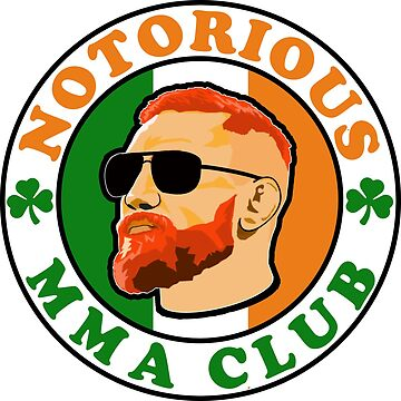 The Notorious MMA Club by youstice
