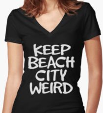 Keep Beach City Weird Women's Fitted V-Neck T-Shirt