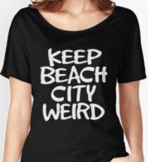 Keep Beach City Weird Women's Relaxed Fit T-Shirt