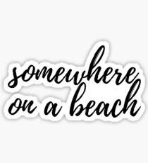 Pegatina en algún lugar de la playa