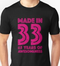 85th Birthday Gift Adult Age 85 Year Old Women Womens Unisex T Shirt