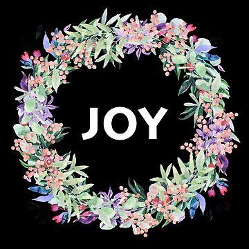 JOY in a flower wreath  by DinksiStyle