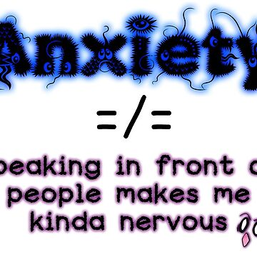 What Anxiety Isn't by LeonieLunatic