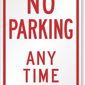 #ParkingSigns #TrafficSigns #RegulatorySigns #Post #NoParkingAnyTime #sign #toprevent #autos #parking #street #areas #notdesignated #forparking #NoParking by znamenski