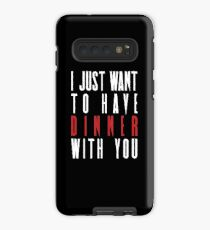 Killing Eve - I Just Want To Have Dinner With You  Case/Skin for Samsung Galaxy