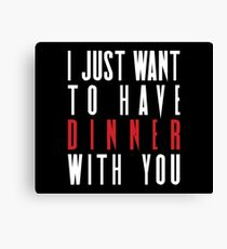 Killing Eve - I Just Want To Have Dinner With You  Canvas Print