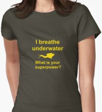 I breathe underwater Women's Fitted T-Shirt