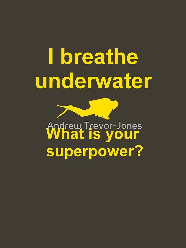 I breathe underwater by andrewtj